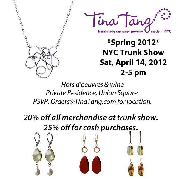 Tina Tang Handmade Jewelry Spring 2012 Trunk Show NYC