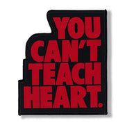 Black You Can't Teach Heart. Patch Patch DO OR DIE Red YCTH