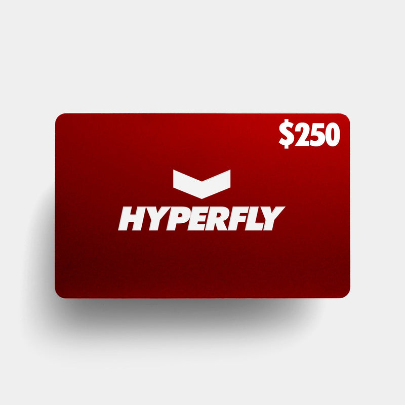 HYPERFLY Gift Card Gift Card DO OR DIE $250.00