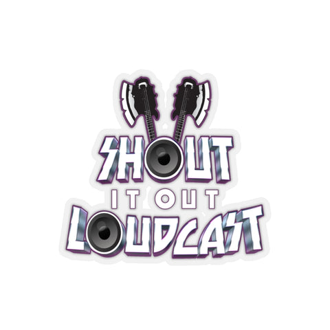 Shout It Out Loudcast - Stickers