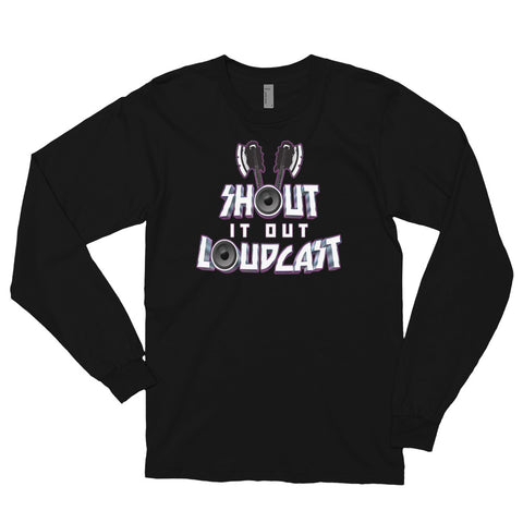 Shout It Out Loudcast - Long Sleeve Tee