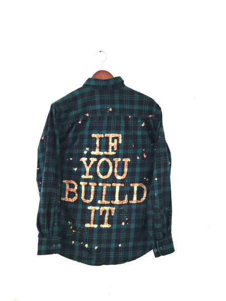 if you build it plaid flannel shirt
