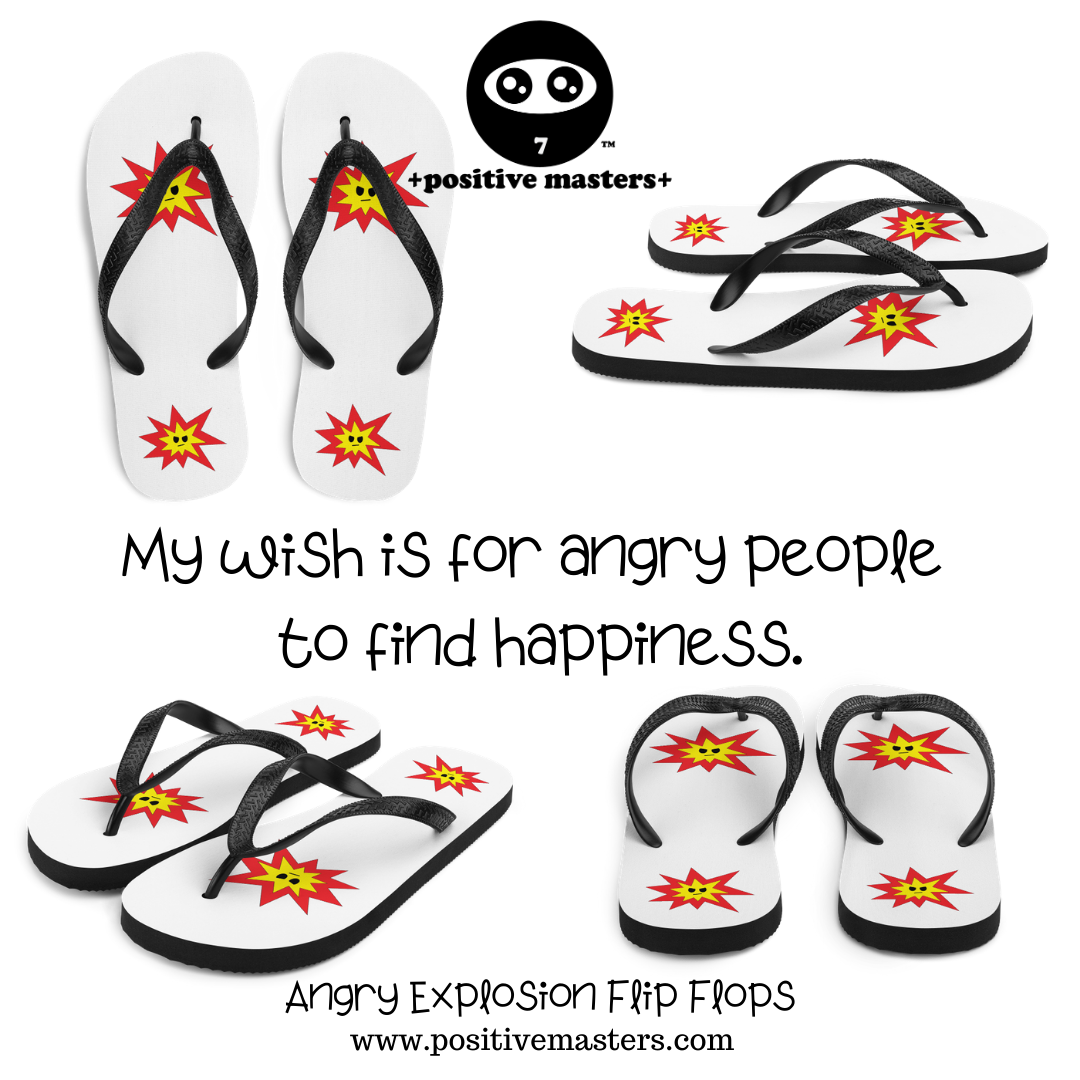My wish is for angry people to find happiness.