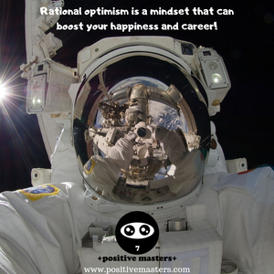 Rational optimism is a mindset that can boost your happiness and career!
