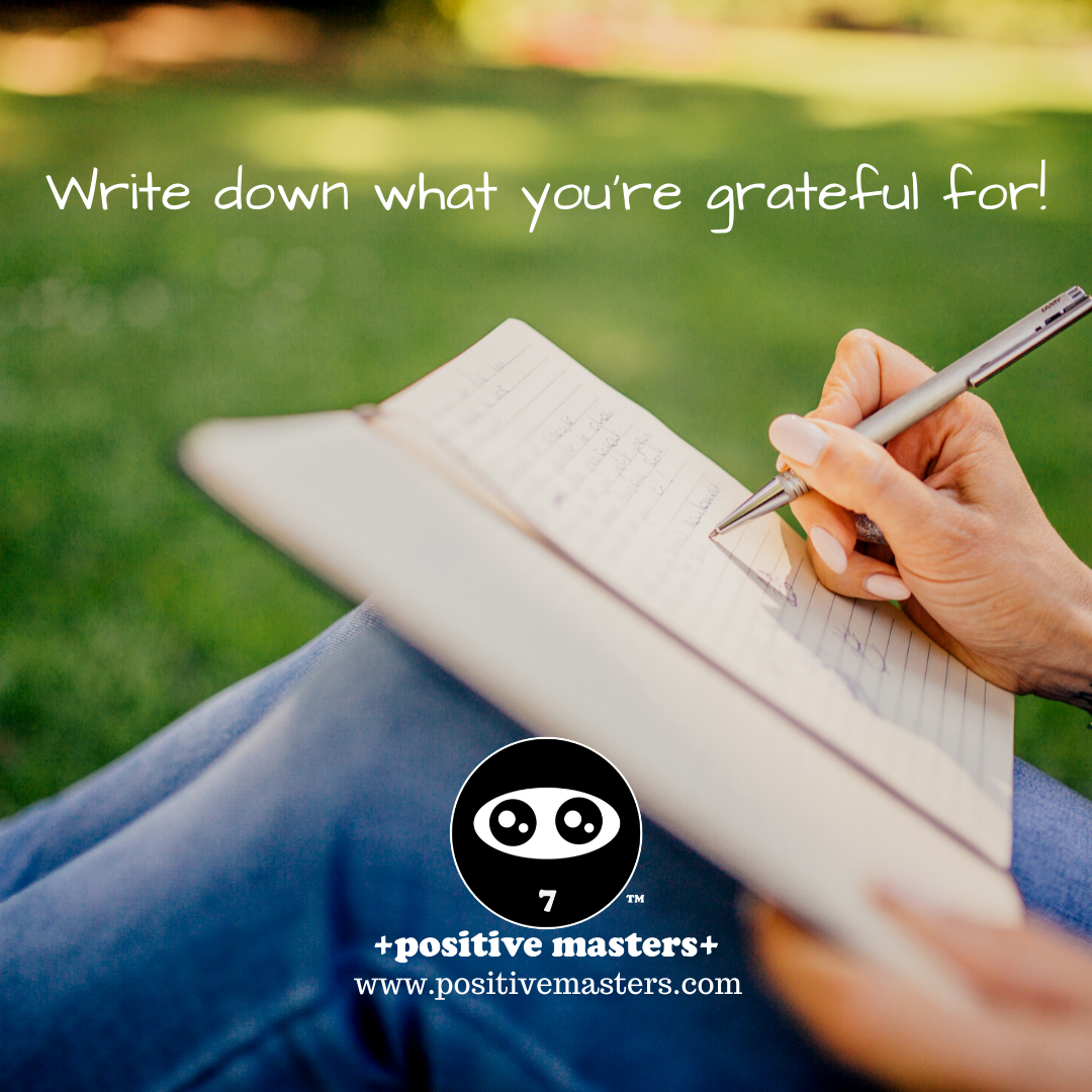 This is a clip of Episode 1 of the Positive Masters Show - 3 Daily Gratitude Practices to Boost Your Happiness. I talk about the benefit of writing down what you're grateful for.