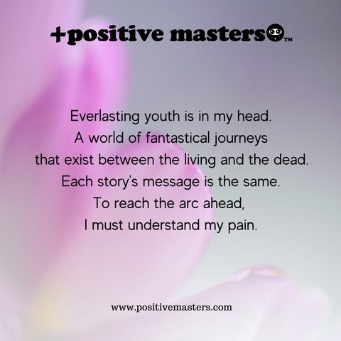 Everlasting Youth is in My Head, a motivational poem