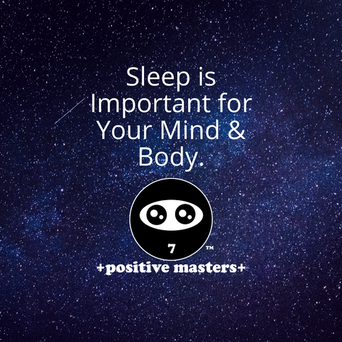 Sleep is Important for Your Mind and Body.
