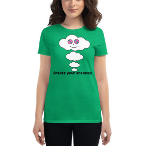 Dream Cloud Mantra Women's Fit T-Shirts