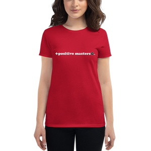 Positive Masters 2nd Logo Dark Women's Fit T-Shirts
