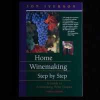 Home Wine Making by Jon Iverson