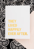 THEY LIVED HAPPILY EVER AFTER CARD