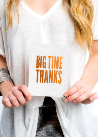 BIG TIME THANKS GREETING CARD