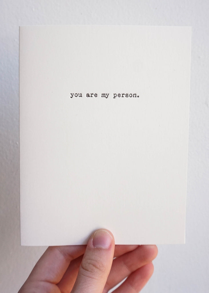 YOU ARE MY PERSON GREETING CARD