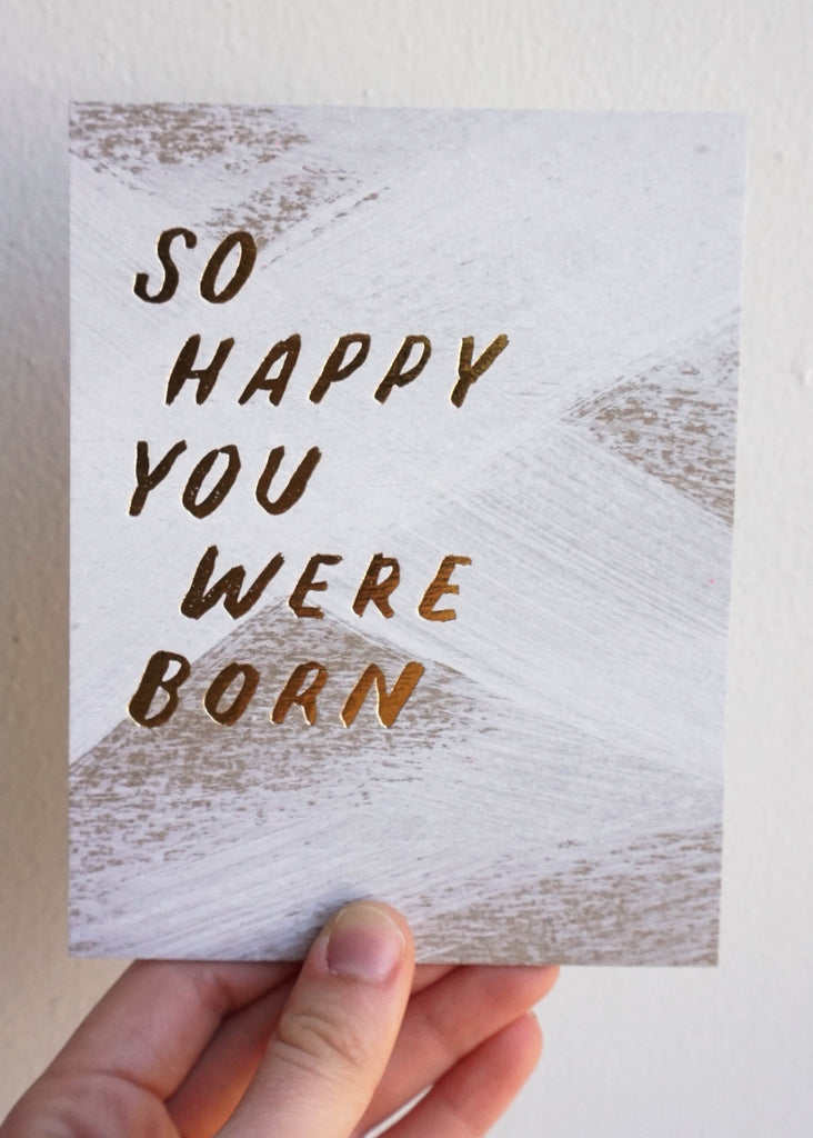 SO HAPPY YOU WERE BORN FLAT CARD