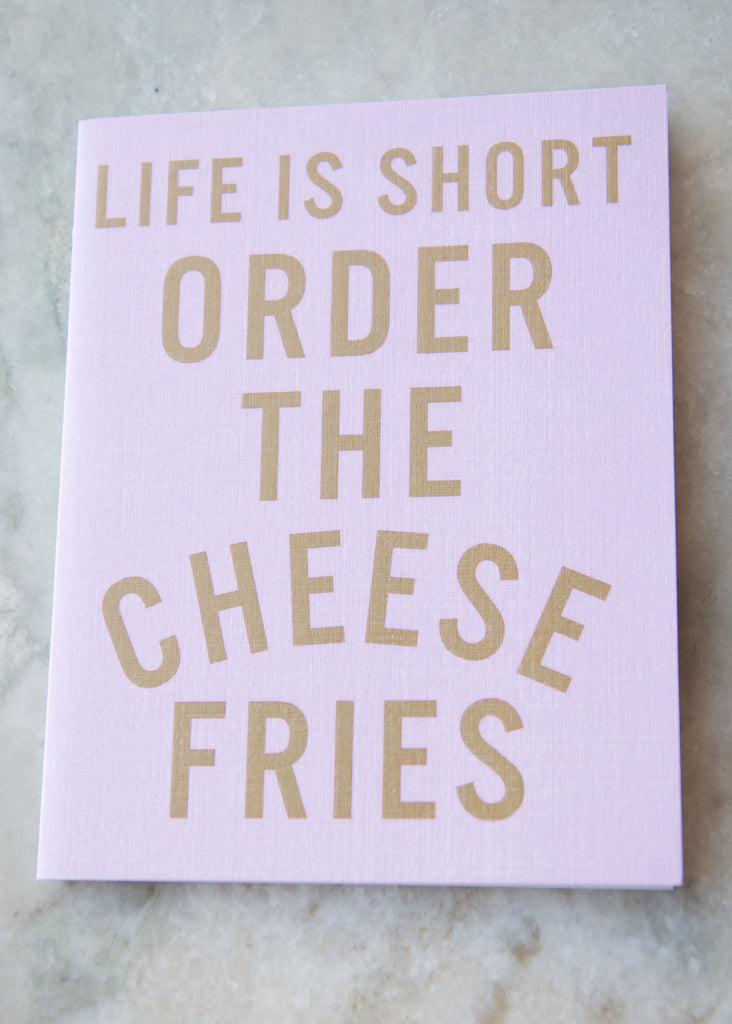 ORDER THE CHEESE FRIES GREETING CARD