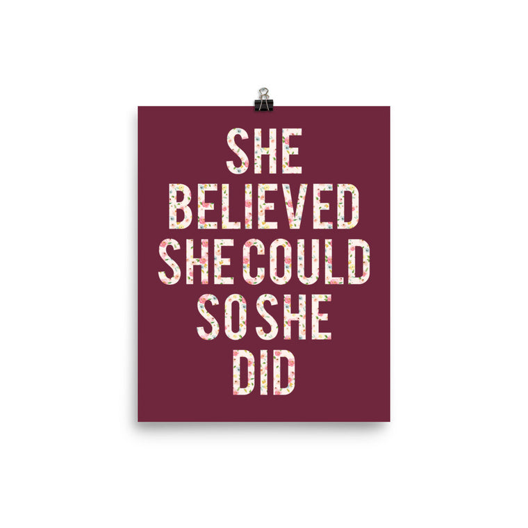 She Believed Art Print