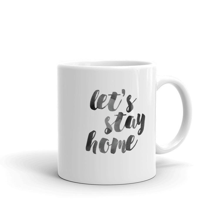 Let's Stay Home Mug