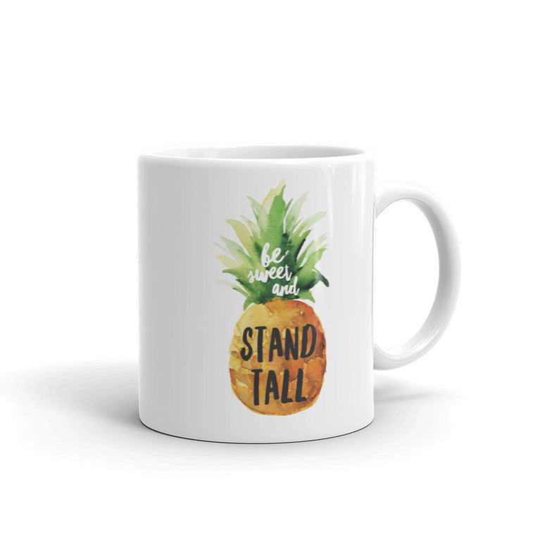 Be Sweet and Stand Tall Mug