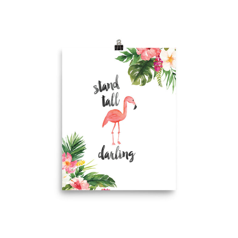 Stand Tall Darling Art Print