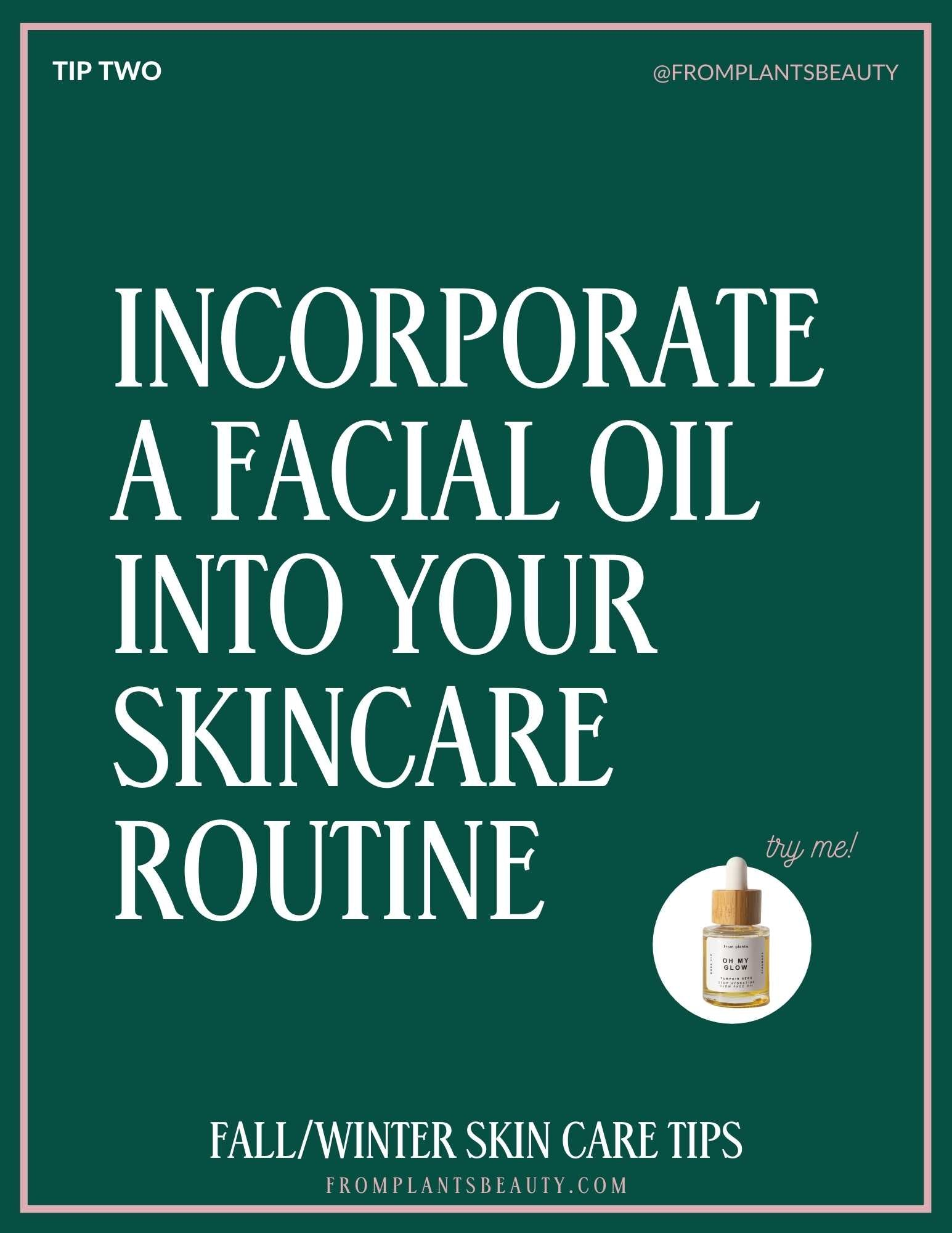 Ten Fall/Winter Skin Care Tips   From Plants Beauty   Best Clean skincare products