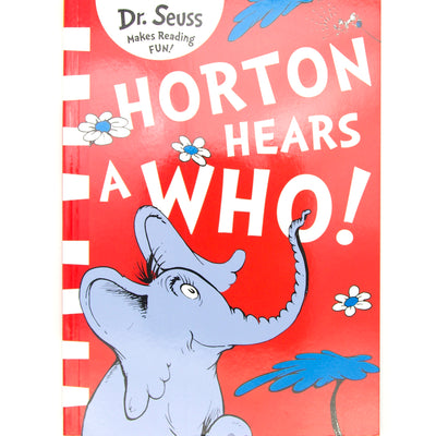Horton Hear A Who - Dr Seuss