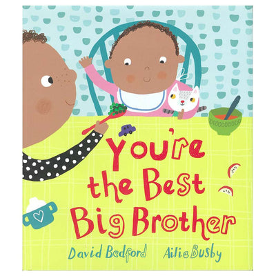 You're The Best Big Brother By David Bedford