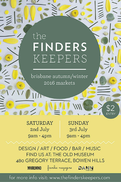 Brisbane Finders Keepers here we come!