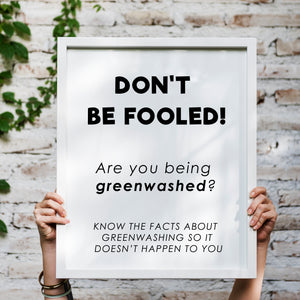 Green Washing: What is it and how do I avoid it?
