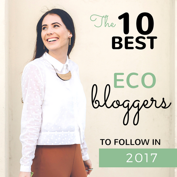 10 Best eco bloggers to follow in 2017