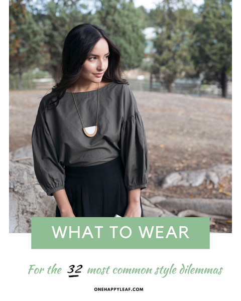 What to Wear: Style Guide for 32 Common Outfit Dilemmas (EBOOK)