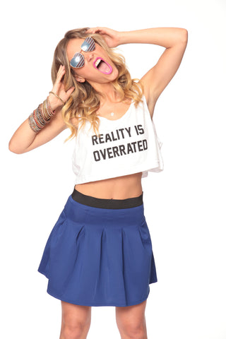 Reality is Overrated Crop Tank