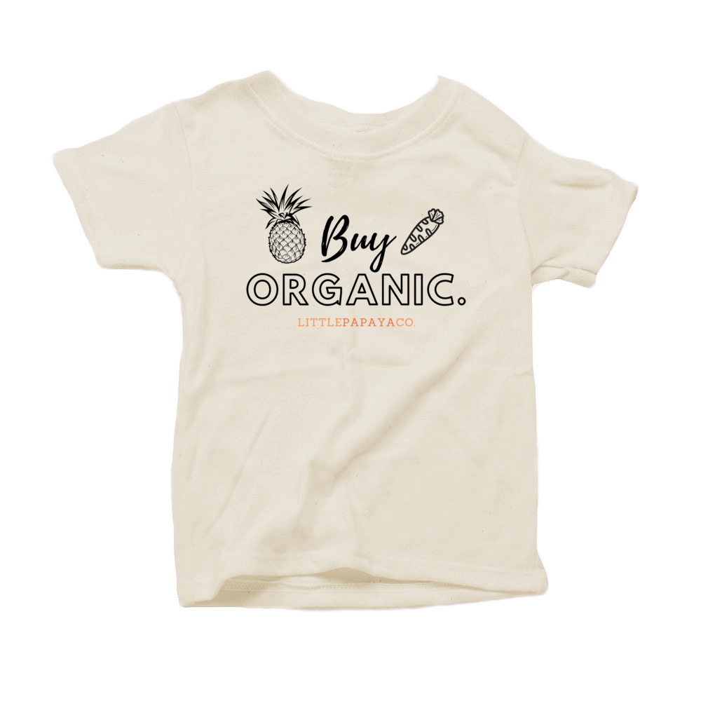 """Buy Organic"" - Organic Cotton Toddler Tee"