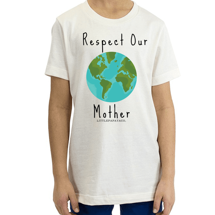 """Respect Our Mother"" - Organic Cotton Youth Tee"