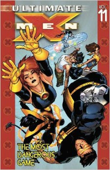 ULTIMATE X-MEN TP VOL 11 MOST DANGEROUS GAME