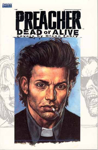 PREACHER DEAD OR ALIVE THE COLLECTED COVERS SC