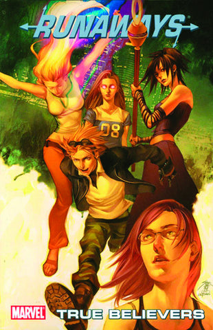 RUNAWAYS TP VOL 04 TRUE BELIEVERS DIGEST
