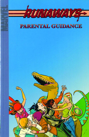 RUNAWAYS TP VOL 06 PARENTAL GUIDANCE DIGEST