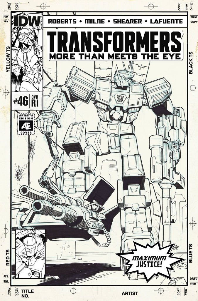 ALEX MILNE - SIGNED - TRANSFORMERS MORE THAN MEETS EYE #46 1:10 VARIANT