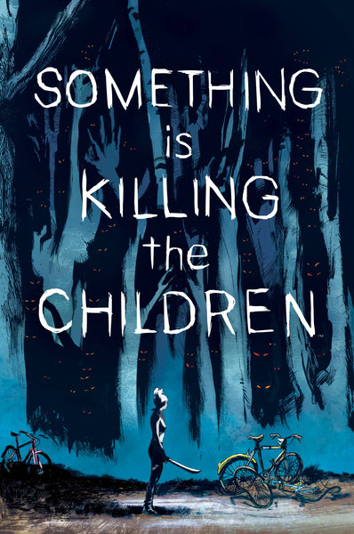 SOMETHING IS KILLING CHILDREN #1 Cover Pack Pre-order