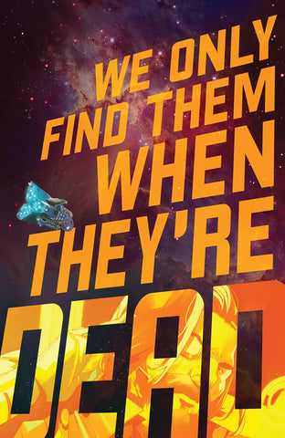 WE ONLY FIND THEM WHEN THEY'RE DEAD #1 Collector's Pack Pre-order