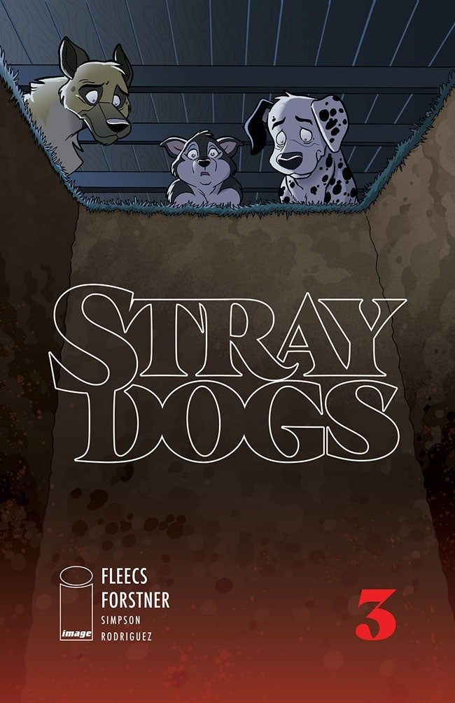 STRAY DOGS #3 PRE-ORDER