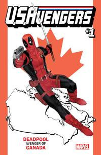 US Avengers #1 Deadpool CANADA Variant Cover PRE-ORDER