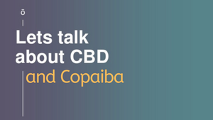 CBD and Copaiba Essential Oil Explained