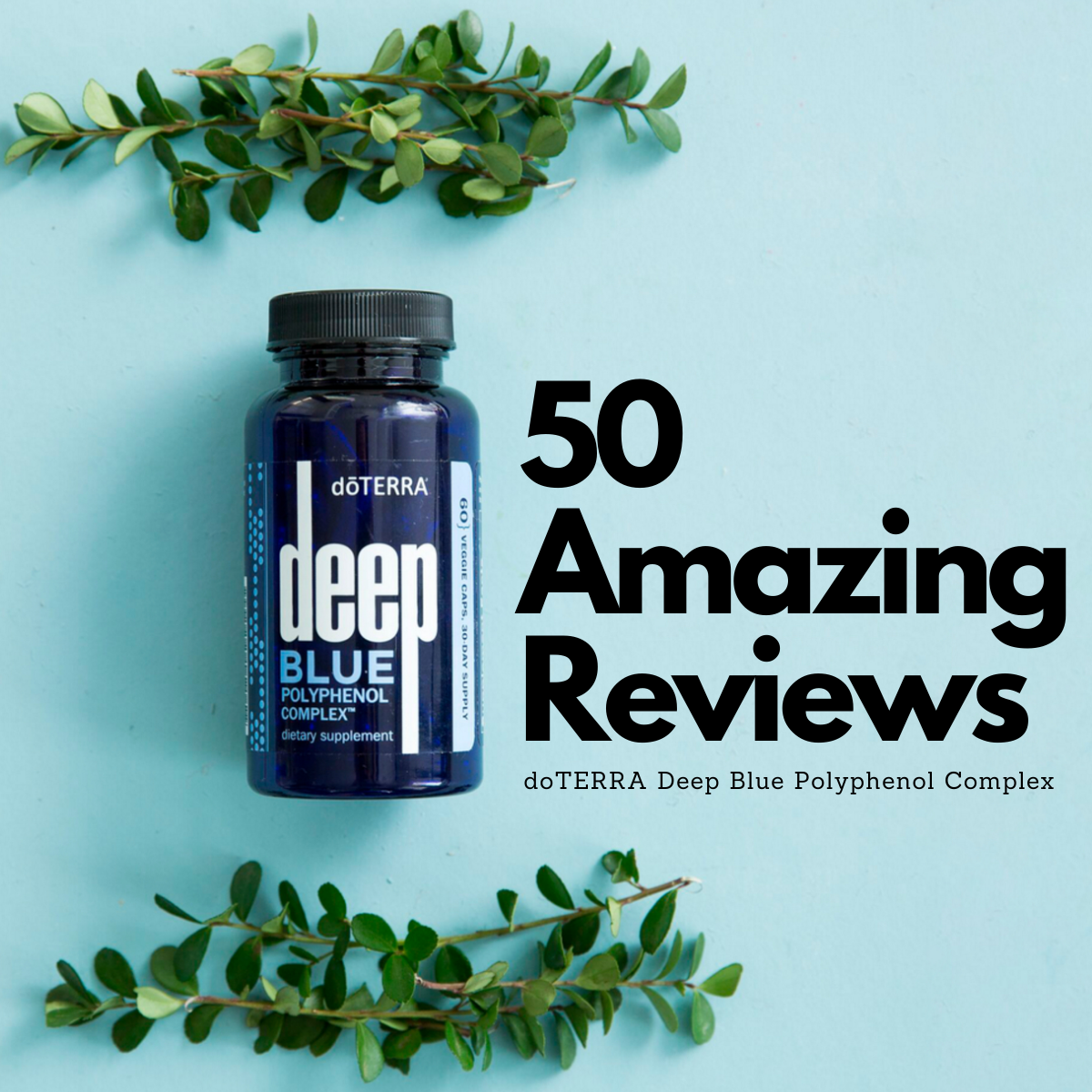 50 doTERRA Deep Blue Polyphenol Reviews & Testimonials