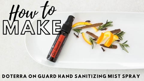 How to Make doTERRA On Guard Hand Sanitizing Mist Spray