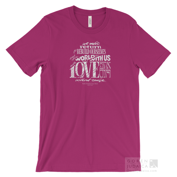 """Love without cause"" T-SHIRT"