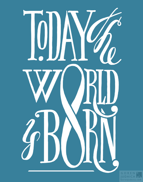 """Today the world is born"" T-SHIRT"