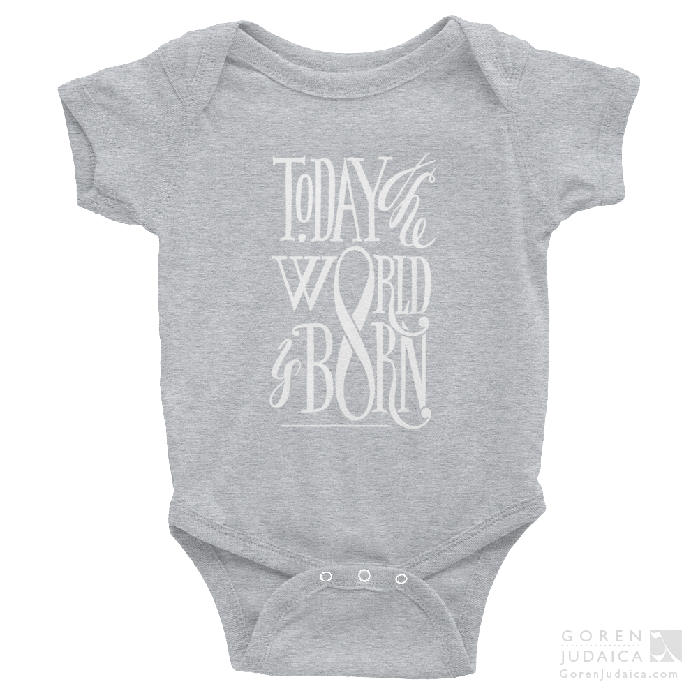 """Today the world is born"" ONESIE"