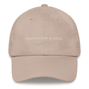 Stone embroidered empowering women's statement baseball hat. 'Compassion is cool' Ethically made. Still cute AF. [minimalist apparel//sweatshop free]