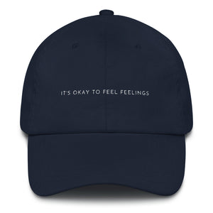 Navy blue embroidered empowering women's statement baseball hat. 'It's okay to feel feelings' Ethically made. Still cute AF. [minimalist apparel//sweatshop free]